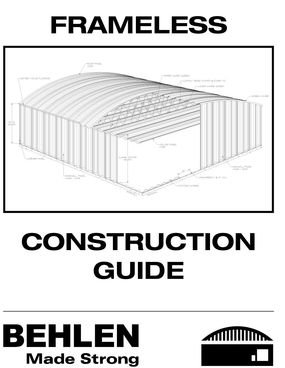 Behlen Industries - Frameless Construction Guide