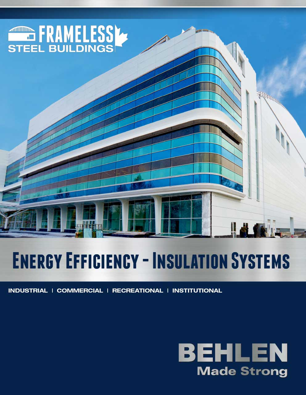 Behlen Industries - Frameless Insulation Systems