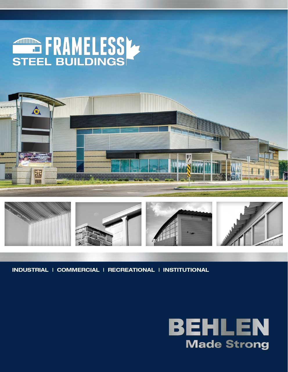 Behlen Industries - Frameless Steel Buildings