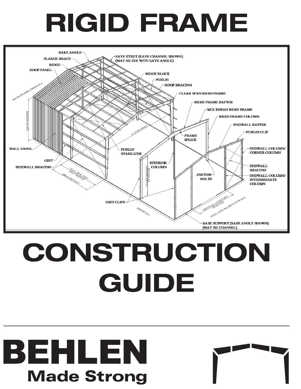 Behlen Industries - Rigid Frame Construction Guide