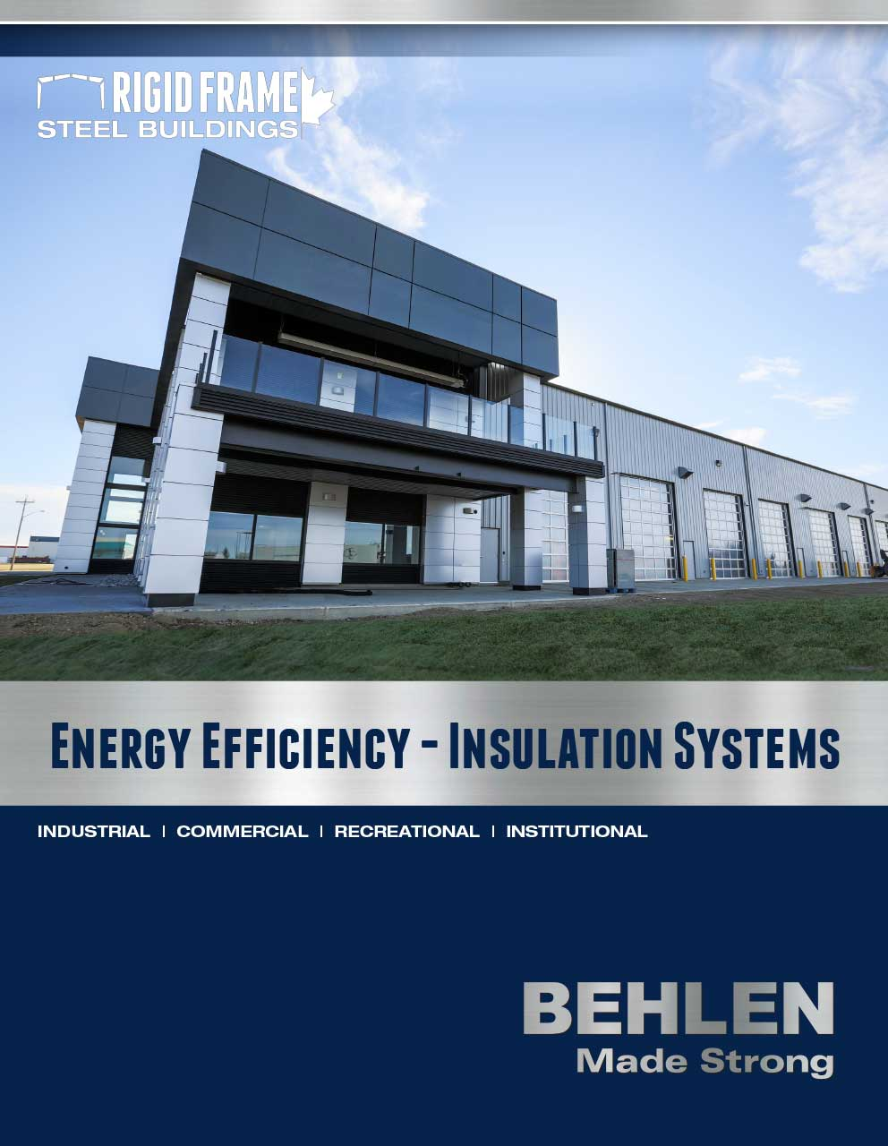Behlen Industries - Rigid Frame Insulation Systems
