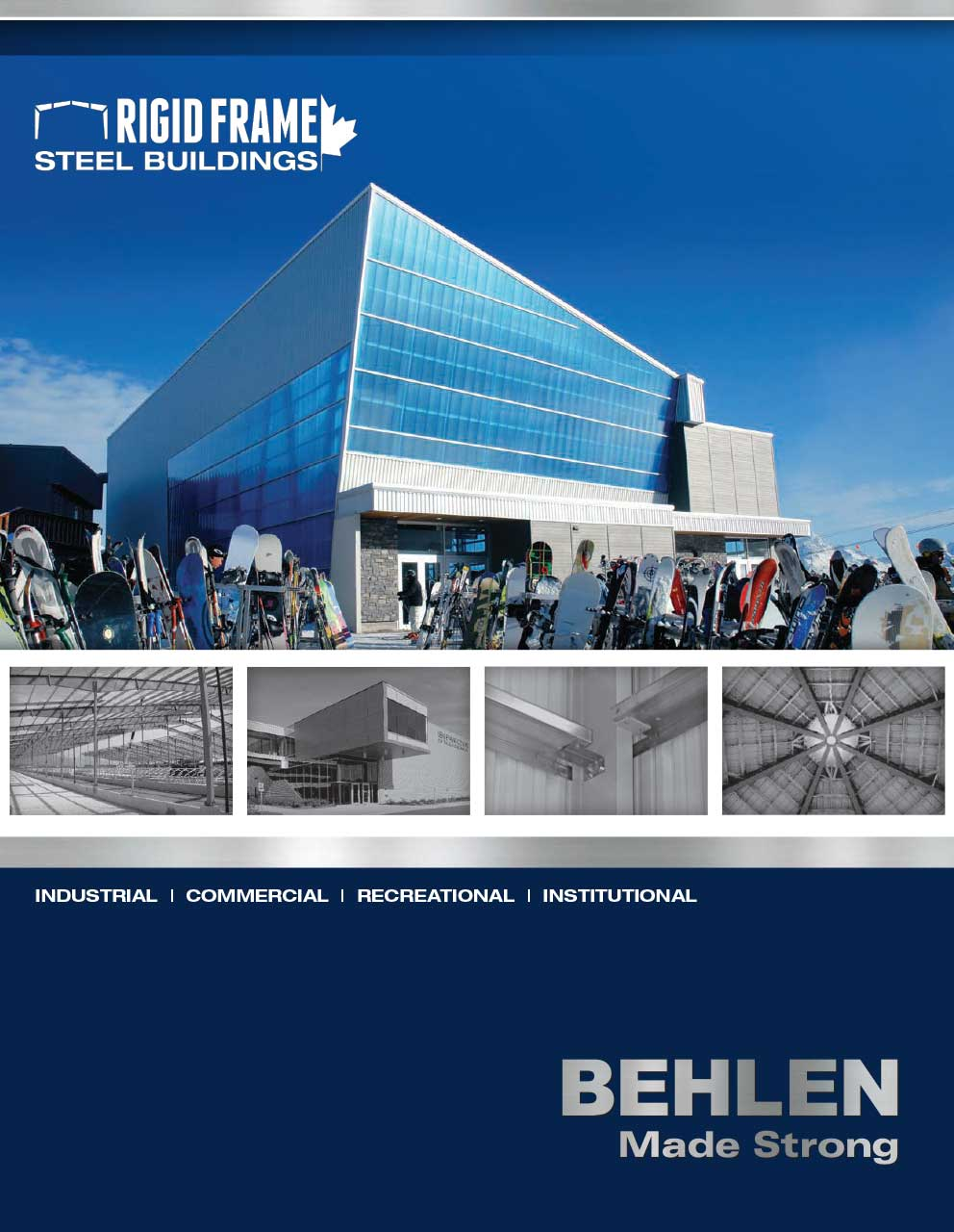 Behlen Industries - Rigid Frame Steel Buildings