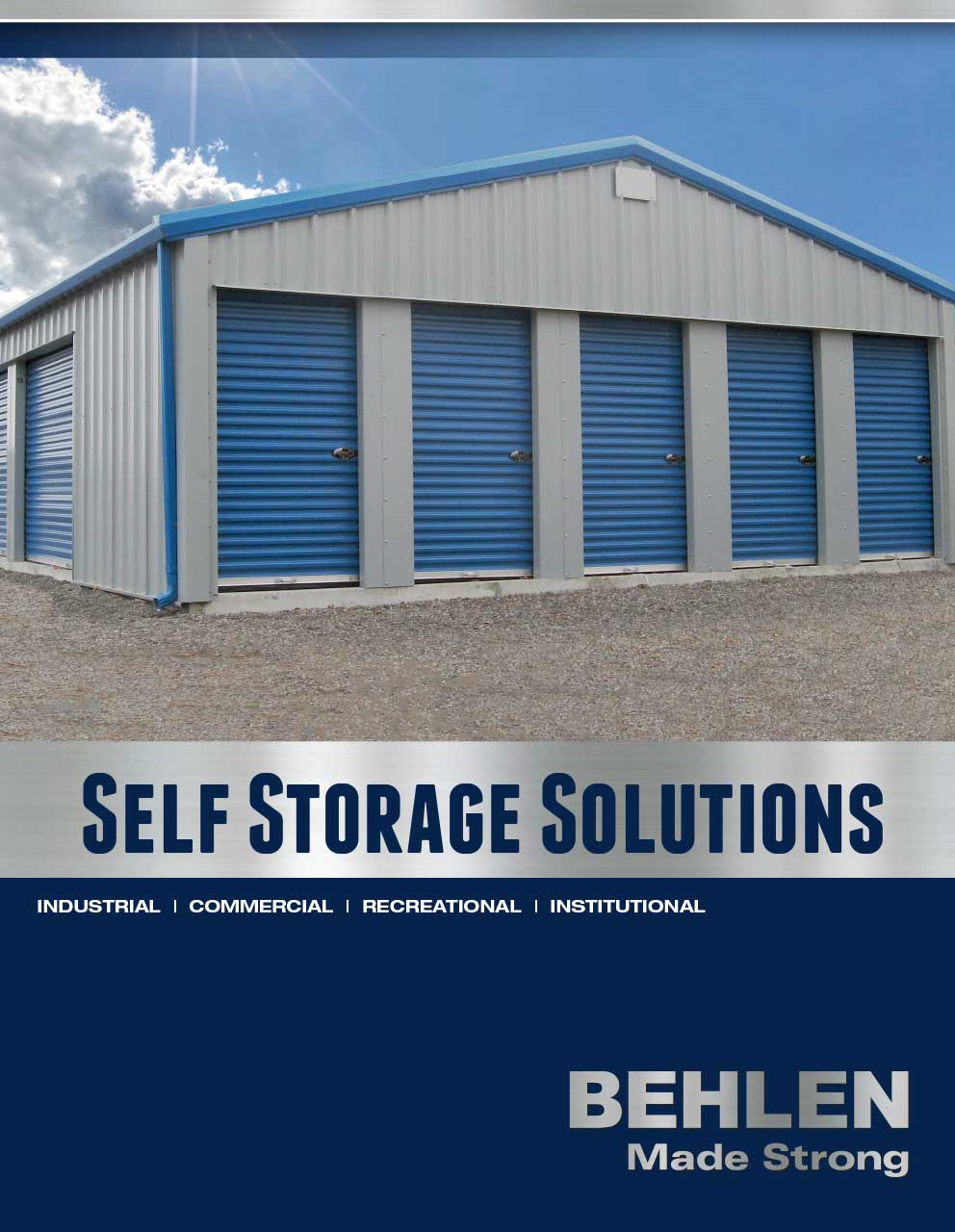 Behlen Industries - Self Storage Steel Buildings
