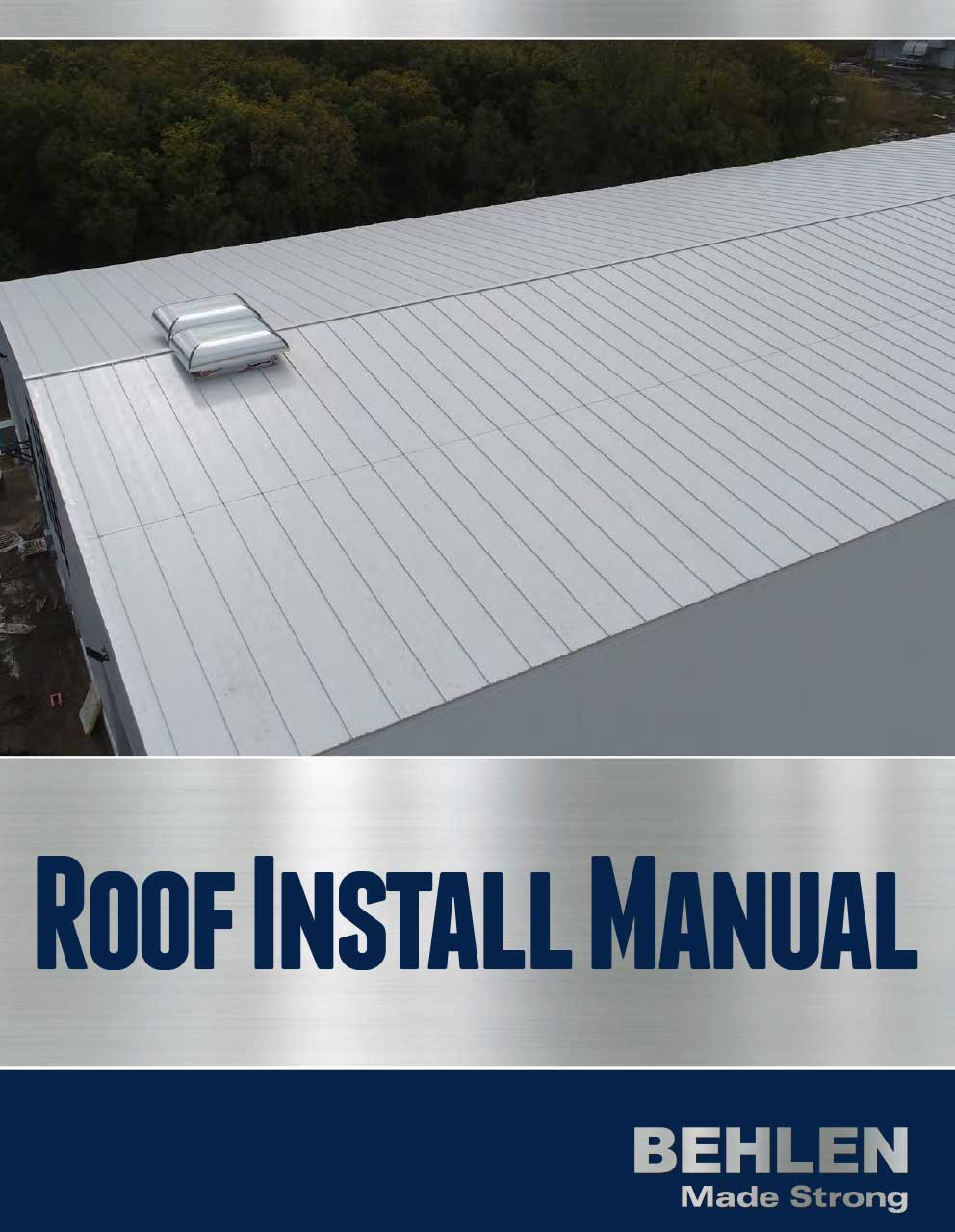 Behlen Industries - Roof Installation Manual